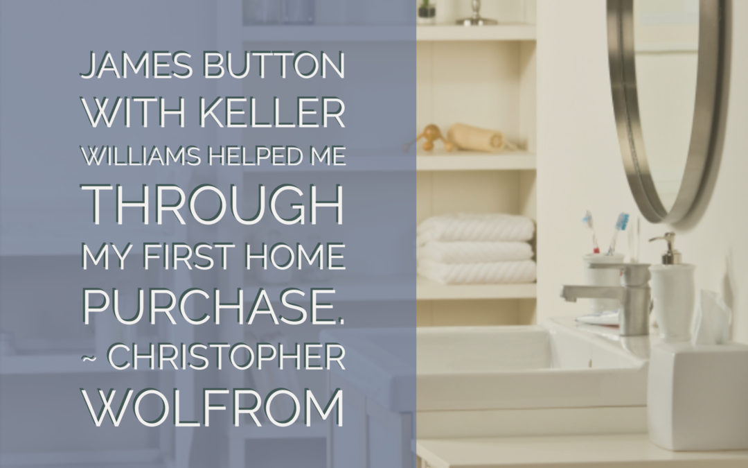 Christopher: James Button with Keller Williams helped me through my first home purchase…