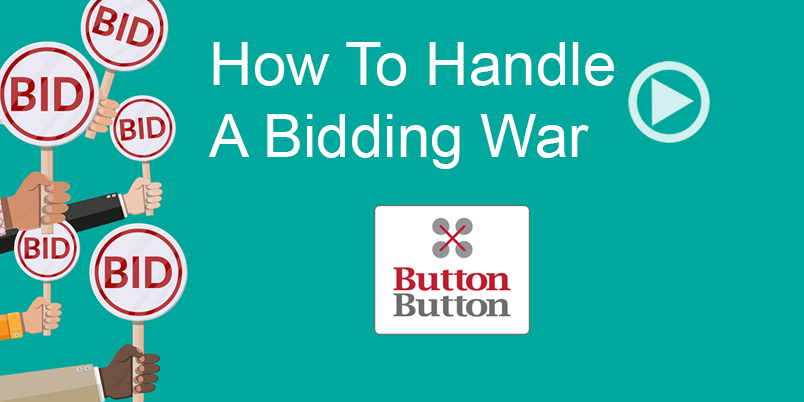 How To Handle A Bidding War