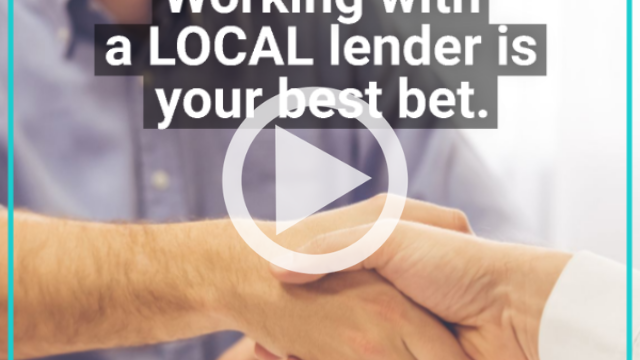 Why Hire A Local Lender